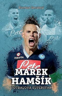 Marek Hamšík: fotbalová superstar obálka knihy