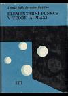 Elementární funkce v teorii a praxi