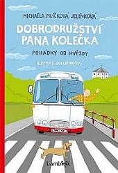 Dobrodružství pana Kolečka - Pohádky od Hvězdy
