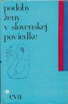 Podoby ženy v slovenskej poviedke
