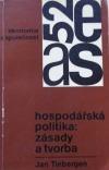 Hospodářská politika: zásady a tvorba