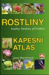 Rostliny - toulky českou přírodou
