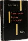 Štefánikovská legenda a vznik ČSR