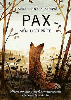 Pax, můj liščí přítel obálka knihy