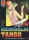 Kriminální tango a další kriminální případy