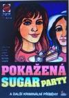 Pokažená sugar párty