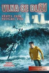 Vlna se blíží - Přežil jsem tsunami, 2011