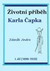 Životní příběh Karla Čapka