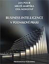 Bussines Intelligence v podnikové praxi