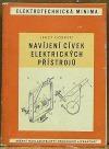 Navíjení cívek elektrických přístrojů