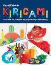 Kirigami - Více než 100 nápadů na papírové vystřihovánky