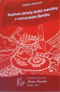 Rodinné obřady české menšiny v rumunském Banátu obálka knihy