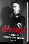 Gestapo - Ze zákulisí nacistického teroru