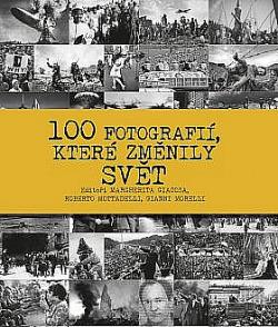 100 fotografií, které změnily svět obálka knihy