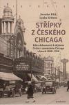 Střípky z českého Chicaga