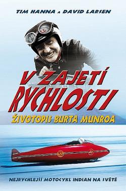 V zajetí rychlosti-životopis Burta Munroa obálka knihy