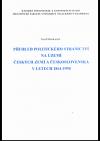 Přehled politického stranictví na území českých zemí a Československa v letech 1861-1998