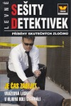 Je čas zabíjet - Levné sešity detektivek 5/2015