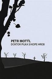 Doktor Pilka si kope hrob obálka knihy