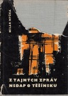 Z tajných zpráv NSDAP o Těšínsku