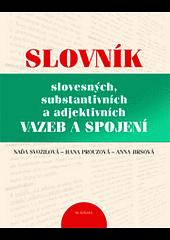 Slovník slovesných, substantivních a adjektivních vazeb a spojení obálka knihy
