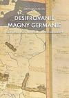 Dešifrovanie Magny Germánie: Najstaršia mapa Slovenska a strednej Európy
