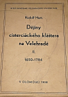 Dějiny cisterciáckého kláštera na Velehradě II.
