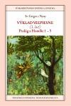 Výklad Veľpiesne 1 : Prológ a Homílie 1-5