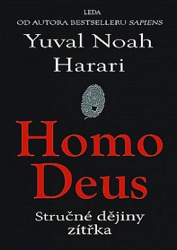 Homo Deus - Stručné dějiny zítřka