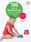 100 Montessori aktivit: Připravuji své dítě na psaní a čtení