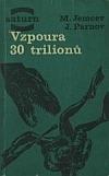 Vzpoura 30 trilionů