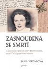Zasnoubena se smrtí - Zapomenutý příběh Inky Bernáškové, první Češky popravené nacisty