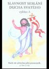 Slavnost Seslání Ducha svatého: cyklus A