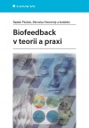 Biofeedback v teorii a praxi