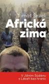 Africká zima - V Jižním Súdánu s Lékaři bez hranic