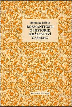 Rozmanitosti z historie Království českého obálka knihy
