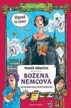 Božena Němcová očima kluka, který nechtěl číst Babičku -
