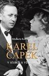 Karel Čapek v slzách a věčnosti