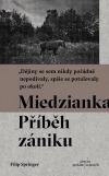 Miedzianka - Příběh zániku