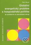 Globální energetický problém a hospodářská politika se zaměřením na obnovitelné zdroje