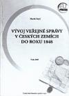 Vývoj veřejné správy v českých zemích do roku 1848