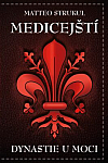 Medičejští: Dynastie u moci