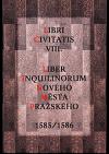 Liber inquilinorum Nového Města pražského 1585-1586