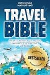 Travel Bible - Praktické rady za milion, jak procestovat svět za pusu
