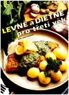 Levně a dietně pro třetí věk