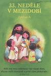 33. neděle v mezidobí: cyklus A