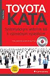 Toyota Kata - Systematickým vedením lidí k vyjimečným výsledkům