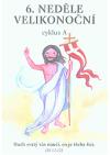 6. neděle velikonoční: cyklus A