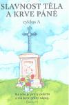 Slavnost Těla a Krve Páně: cyklus A