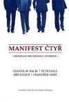 Manifest čtyř: program pro přátele svobody